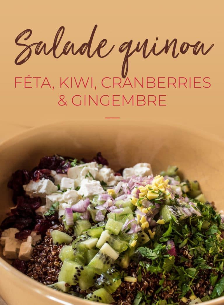 Salade de quinoa, kiwi, gingembre et cranberries